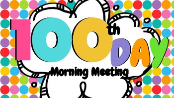 100th Day Morning Meeting