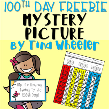 100th Day Mystery Picture  Freebie! ~ 100th Day of School ~ 100 Days Smarter