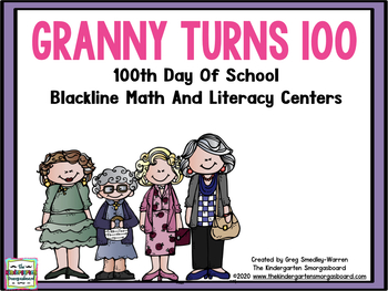 100th Day Of School Math And Literacy Centers!  Granny Turns 100!