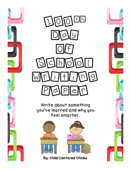 100th Day Of School Writing Paper with Children in the Classroom