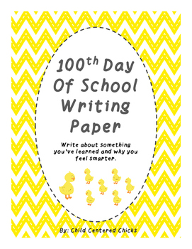 100th Day Of School Writing Paper with Chicks