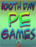 100th Day PE Games