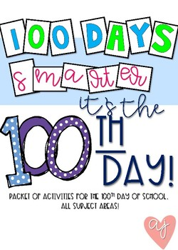 100th Day Packet- ELA, Math, Social Studies, and Science
