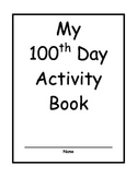 100th Day Packet for Primary Grades