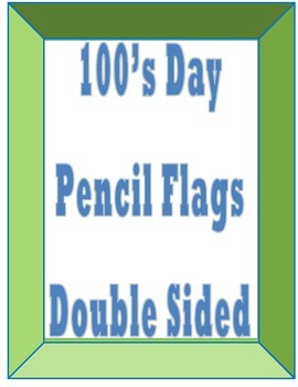 100th Day Pencil Flags