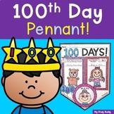 100th Day of School Pennant (100th Day of School Activities, Kindergarten)
