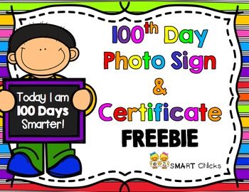 100th Day Photo Sign and Certificate FREEBIE