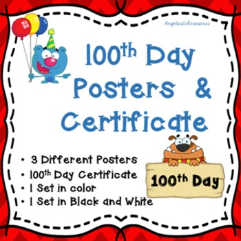 100th Day of School Posters and Certificate