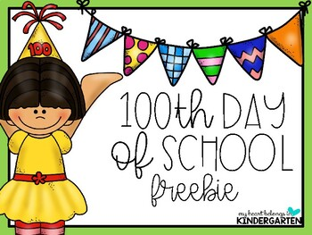 100th Day of School {FREEBIE}