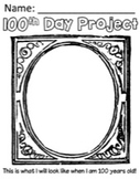 100th Day of School Project
