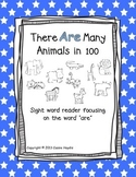 """100th Day Sight Word Reader """"There are Many Animals in 100"""""""