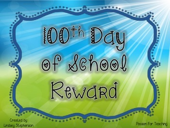 100th Day Reward