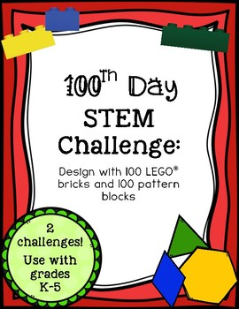 100th Day STEM Activities (LEGO and Pattern Blocks)