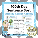 100th Day | Writing Center Activity | Literacy Centers | Sentence Sort