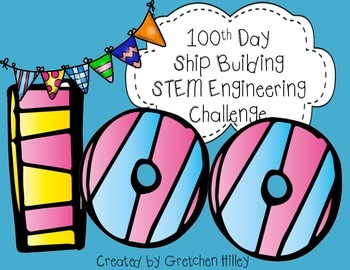 100th Day Ship Building STEM Engineering Challenge