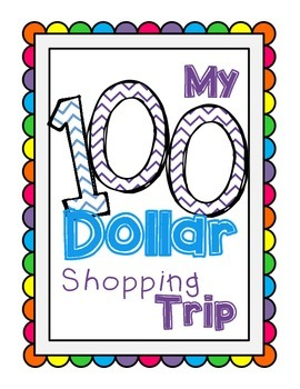 100th or 120th Day of School Shopping Trip (Common Core Aligned)