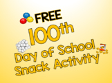 100th Day Snack FREE