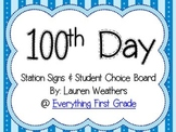 100th Day Station Signs & Choice Board