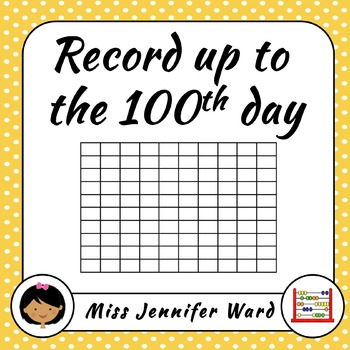 100th Day - Ten Frames & Counting Sheets