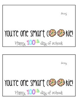 100th Day Treat Tag: You're One Smart Cookie {FREE}