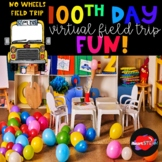 100th Day Virtual Field Trip - Distance Learning - 100 Day