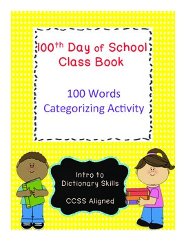 100th Day Word Catagories (Common Core Aligned)