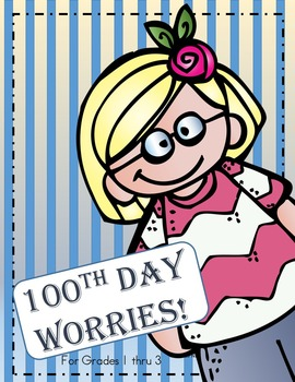 100th Day Worries!