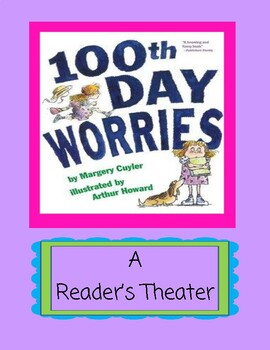 100th Day Worries -- A Reader's Theater