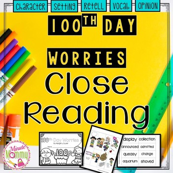 100th Day Worries Close Read