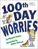 100th Day Worries by Margary Cuyler