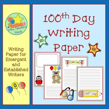 100th Day Writing Paper for Emergent & Established Writers