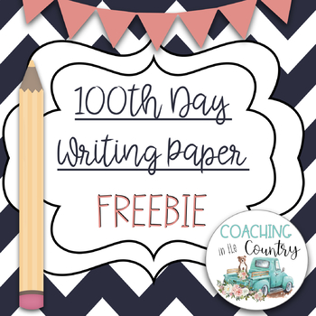 100th Day Writing Paper Freebie