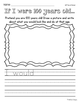 100th Day Writing Prompt - 100 Years Old