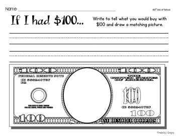 100th Day Writing Prompt - 100 Dollars