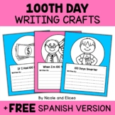 100th Day of School Writing Prompt Crafts