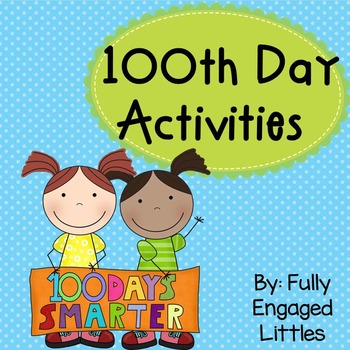 100th Day Writing Prompts and Math Activities