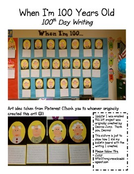 100th Day Writing: When I'm 100