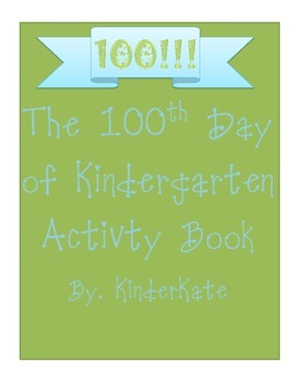 100th Day of Kindergarten Activity Book