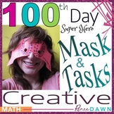 100th Day of School Activities and Mask