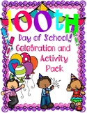 100th Day of School 100 Days Celebration Pack