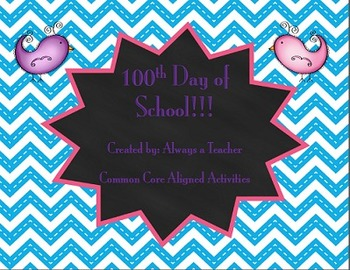 100th Day of School: Common Core Aligned Activities