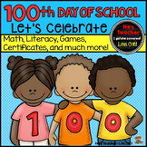 100th Day of School Games and Activities K-1-2