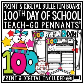 100th Day of School Activities • Teach- Go Pennants™ -100 Days Smarter