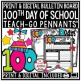 100th Day of School Writing Activity Teach-Go Pennants - 100 Days Smarter Poster