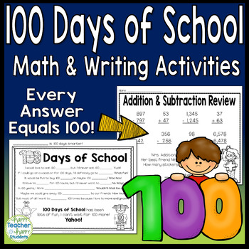 100th Day of School Math Activity (Each answer=100) & 100 Days Writing Activity