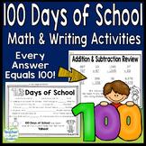 100 Days of School Math (Each answer=100) & 100 Days of School Writing Activity