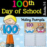 100th Day of School Writing Prompts