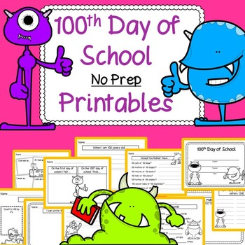 100th Day of School Math, Literacy, and Just for Fun Activ