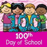 100th Day of School Activities (Kindergarten)