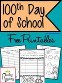 100th Day of School - Free Printables